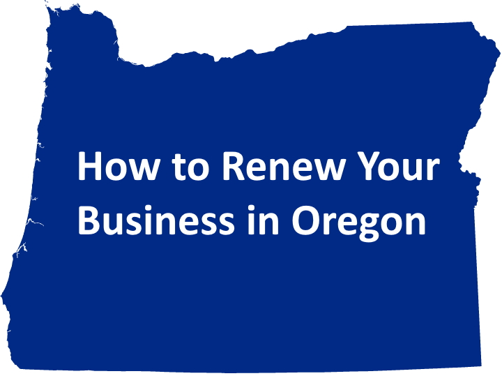 How to Renew Your Business in Oregon
